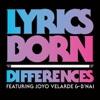 Differences (feat. Joyo Velarde & B