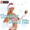 Christmas Dance Mix (30 Min. Non-Stop Workout Mix 130-137 BPM), Power Music Workout
