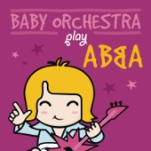 Baby Orchestra Play Abba