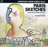 Paris Sketches (European Wind Circle), Tokyo Kosei Wind Orchestra & Douglas Bostock