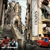Napoli lounge (Traditional Naples Songs in Nu-Jazz, Bossa & Chill Out Experience)