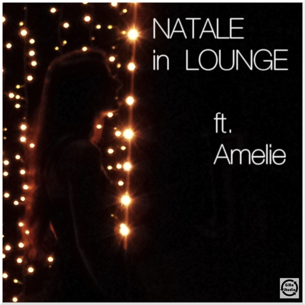 Natale in lounge feat Amelie - EP GiRoSound CD cover