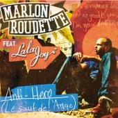 Anti Hero (Le saut de l'ange) [feat. Lala Joy] - Single