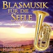 Blasmusik für die Seele