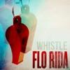 Whistle - Single, Flo Rida