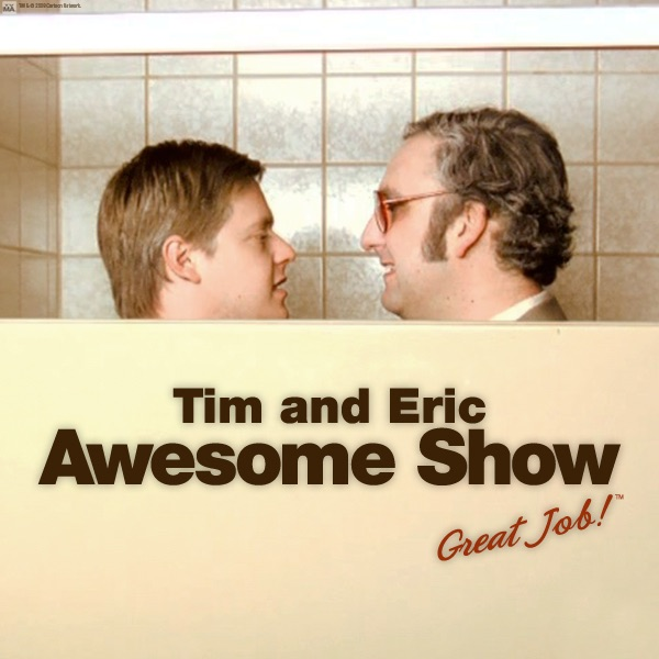 Tim And Eric Awesome Show, Great Job!, Season 4 On ITunes