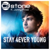 Stay 4Ever Young (feat. Jonny Rose) [Remixes]