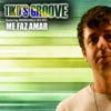 Me Faz Amar (feat. Mendonça Do Rio) - Single, Tiko's Groove