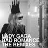 Bad Romance (The Remixes) - EP, Lady Gaga