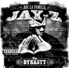 The Dynasty, JAY Z