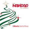 Una Navidad Con Gilberto, Gilberto Santa Rosa
