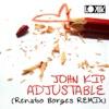 Imagem em Miniatura do Álbum: Adjustable (Renato Borges Remix) - Single