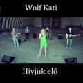 Wolf Kati Szabadnak Lenni