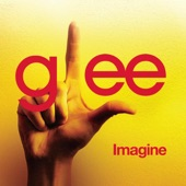 Imagine (Glee Cast Version) - Single