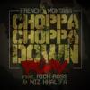 Choppa Choppa Down feat Rick Ross Wiz Khalifa Remix Single