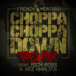 View album Choppa Choppa Down (feat. Rick Ross & Wiz Khalifa) [Remix] - Single