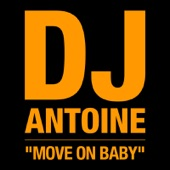 Move On Baby (Remixes) - Single