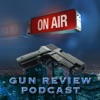 Gun Review Podcast