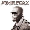 Fall for Your Type (feat. Drake) - Single, Jamie Foxx