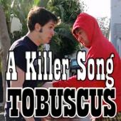 A Killer Song- Tobuscus - Sean Klitzner