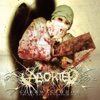 The Saw and the Carnage Done - Aborted