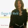 Change My World Plus...