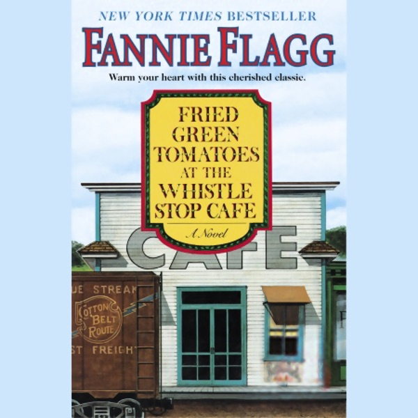 an analysis of fried green tomatoes by fannie flagg Fried green tomatoes at the whistle stop cafe book summary and study guide fannie flagg booklist fannie flagg book the movie fried green tomatoes is.