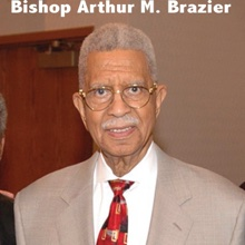 Bishop Arthur M. Brazier Speaks, Apostolic Church of God & Bishop Arthur M. Brazier