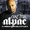 Coke Talk feat Styles P French Montana Single