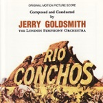 Rio Conchos / The Artist Who Did Not Want to Paint (Soundtrack)