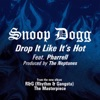 Drop It Like It's Hot - Snoop Dogg