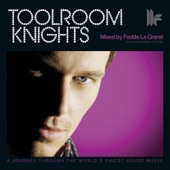 Toolroom Knights (Mixed by Fedde le Grand) [Deluxe Version]