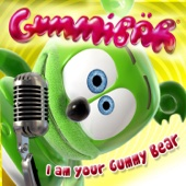 I Am Your Gummy Bear (The Gummy Bear Song)
