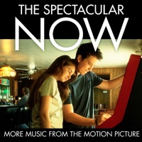 The Spectacular Now - Official Soundtrack