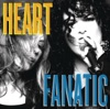 Fanatic, Heart