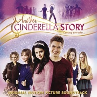 Another Cinderella Story (Original Motion Picture Soundtrack) - Various Artists