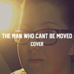 The Man Who Cant Be Moved - The Script (Cover by Studio174)