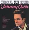 Original Sun Sound of Johnny Cash, Johnny Cash