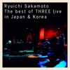 Ryuichi Sakamoto l The best of THREE live in Japan & Korea ジャケット写真