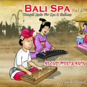 Bali Spa, Pt. 6 (Tranquil Music for Spa & Wellness) [feat. Kecapi & Koto]