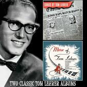 Songs by Tom Lehrer / More of Tom Lehrer