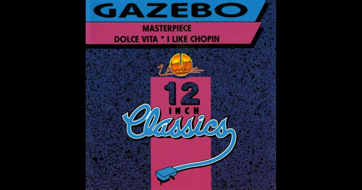Gazebo Masterpiece I Like Chopin