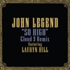 So High (Cloud 9 Remix) [feat. Lauryn Hill] - Single