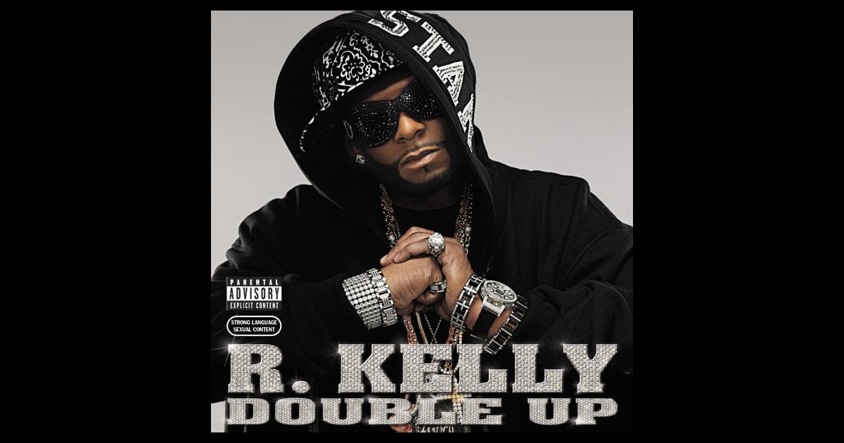 Double Up by R. Kelly on Apple Music