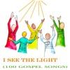 I See the Light (100 Gospel Songs), Various Artists