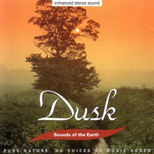 Dusk, Sounds of the Earth