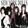 Manhattan Mayhem (a History of the Dolls), New York Dolls