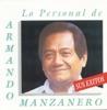 Lo Personal de Armando Manzanero. Sus Exitos, Armando Manzanero