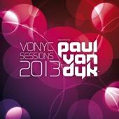 Vonyc Sessions 2013 (Presented by Paul van Dyk)