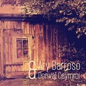 Ary Barroso & Dorival Caymmi (Remastered)